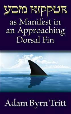 Yom Kippur as Manifest in an Approaching Dorsal Fin