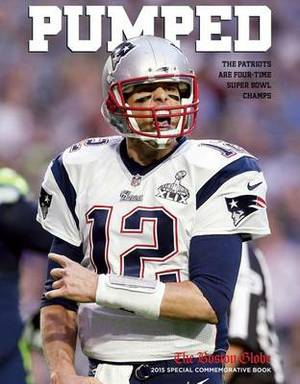 Pumped: The Patriots Are Four-Time Super Bowl Champs