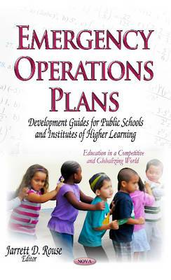 Emergency Operations Plans: Development Guides for Public Schools & Institutes of Higher Learning