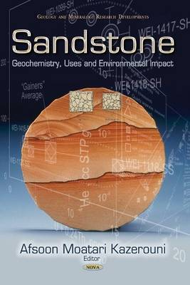 Sandstone: Geochemistry, Uses & Environmental Impact