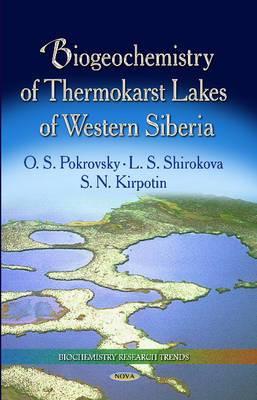 Biogeochemistry of Thermokarst Lakes of Western Siberia