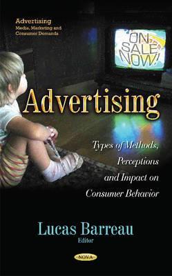 Advertising: Types of Methods, Perceptions & Impact on Consumer Behavior