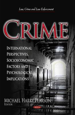 Crime: International Perspectives, Socioeconomic Factors & Psychological Implications