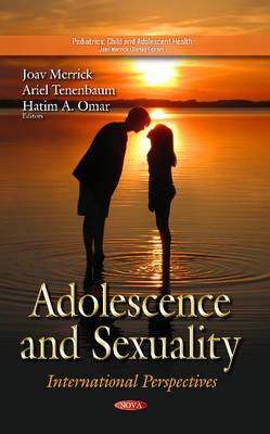 Adolescence & Sexuality: International Perspectives