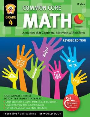 Common Core Math Grade 4: Activities That Captivate, Motivate, & Reinforce