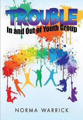 Trouble in and Out of Youth Group