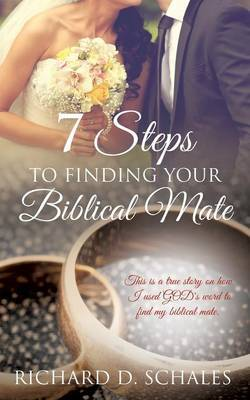 7 Steps to Finding Your Biblical Mate