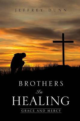 Brothers in Healing