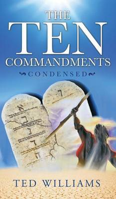 The Ten Commandments Condensed