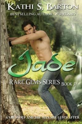 Jade: Rare Gems Series