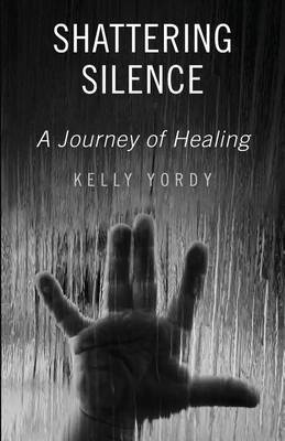 Shattering Silence: A Journey of Healing