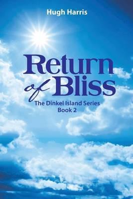 Return of Bliss