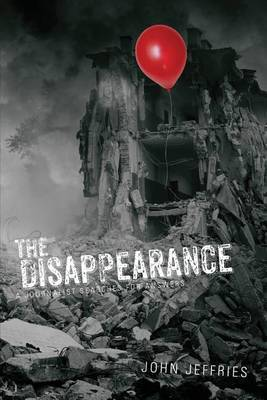 The Disappearance: A Journalist Searches for Answers