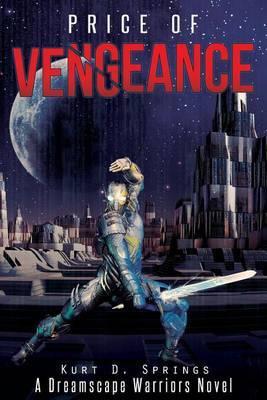 Price of Vengeance: A Dreamscape Warriors Novel
