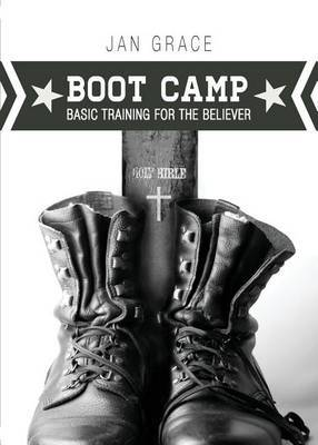 Boot Camp: Basic Training for the Believer