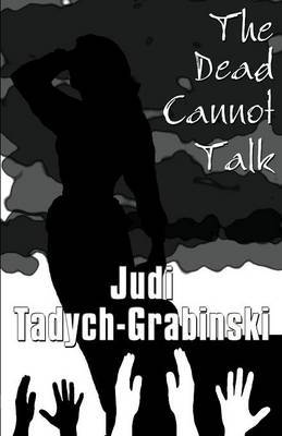 The Dead Cannot Talk