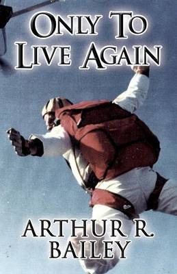 Only to Live Again
