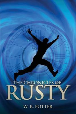 The Chronicles of Rusty