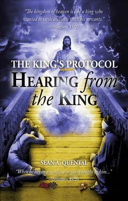 The King's Protocol: Hearing from the King