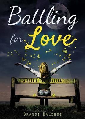 Battling for Love