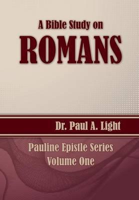 A Bible Study on Romans