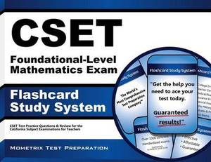Cset Foundational-Level Mathematics Exam Flashcard Study System: Cset Test Practice Questions & Review for the California Subject Examinations for Teachers