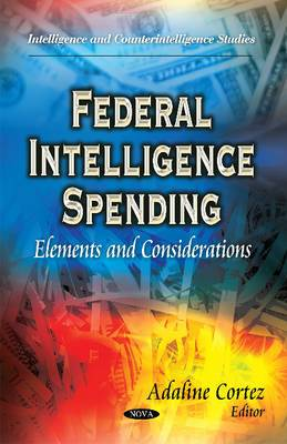 Federal Intelligence Spending: Elements & Considerations