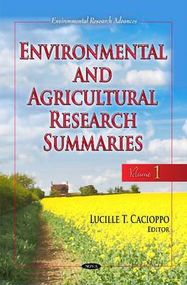 Environmental & Agricultural Research Summaries: Volume 1