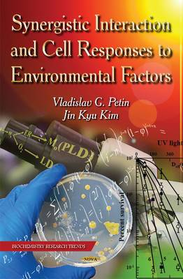 Synergistic Interaction and Cell Responses to Environmental Factors