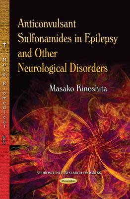 Anticonvulsant Sulfonamides in Epilepsy and Other Neurological Disorders