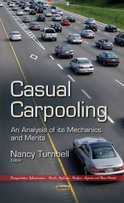 Casual Carpooling: An Analysis of its Mechanics & Merits