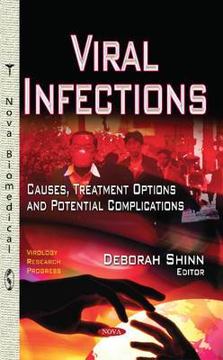 Viral Infections: Causes, Treatment Options & Potential Complications