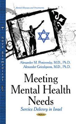 Meeting Mental Health Needs: Service Delivery in Israel