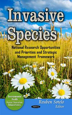 Invasive Species: National Research Opportunities & Priorities & Strategic Management Framework