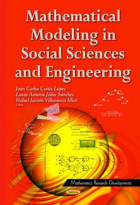 Mathematical Modeling in Social Sciences and Engineering