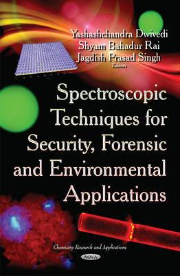 Spectroscopic Techniques for Security, Forensic and Environmental Applications