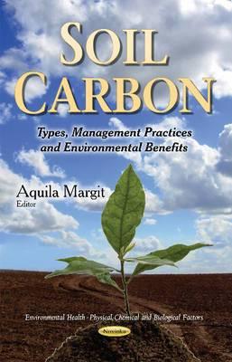 Soil Carbon: Types, Management Practices & Environmental Benefits