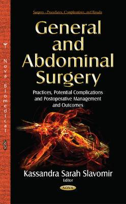 General and Abdominal Surgery: Practices, Potential Complications and Postoperative Management and Outcomes