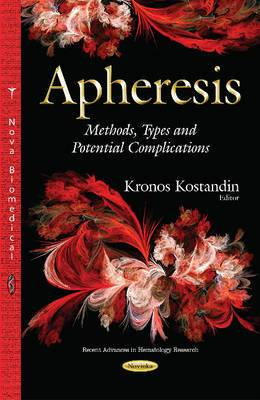 Apheresis: Methods, Types and Potential Complications