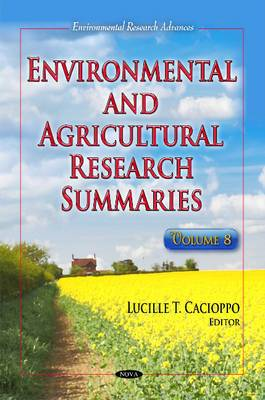 Environmental & Agricultural Research Summaries: Volume 8