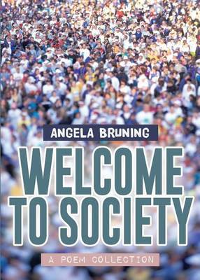 Welcome to Society: Second Edition