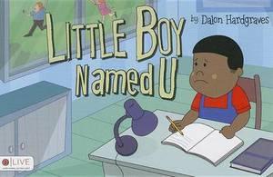 Little Boy Named U