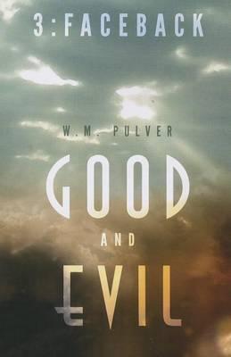 Good and Evil: Part Three: Faceback