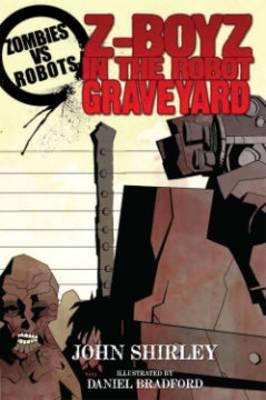 Zombies vs Robots: Z-Boyz in the Robot Graveyard