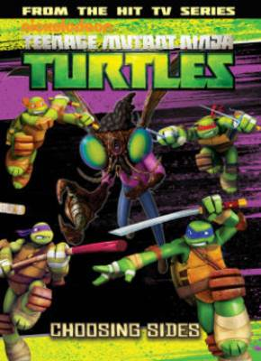 Teenage Mutant Ninja Turtles Animated Volume 5 Choosing Sides
