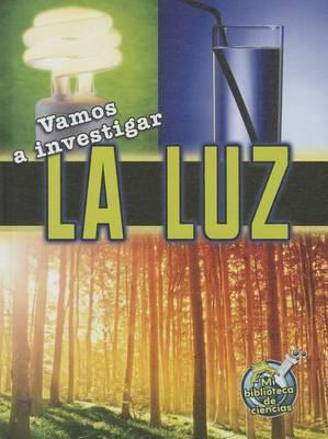 Vamos a Investigar La Luz (Let's Investigate Light)