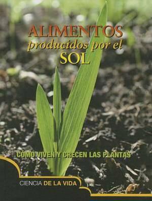 Alimentos Producidos Por El Sol (Food from the Sun)