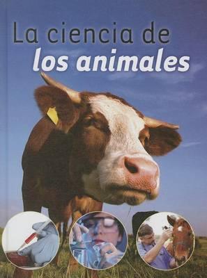 La Ciencia de Los Animales (Animal Science)