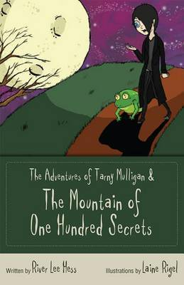 The Adventures of Tarny Mulligan: The Mountain of a Hundred Secrets