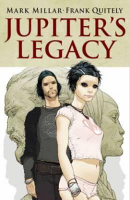 Jupiter's Legacy: Volume 1